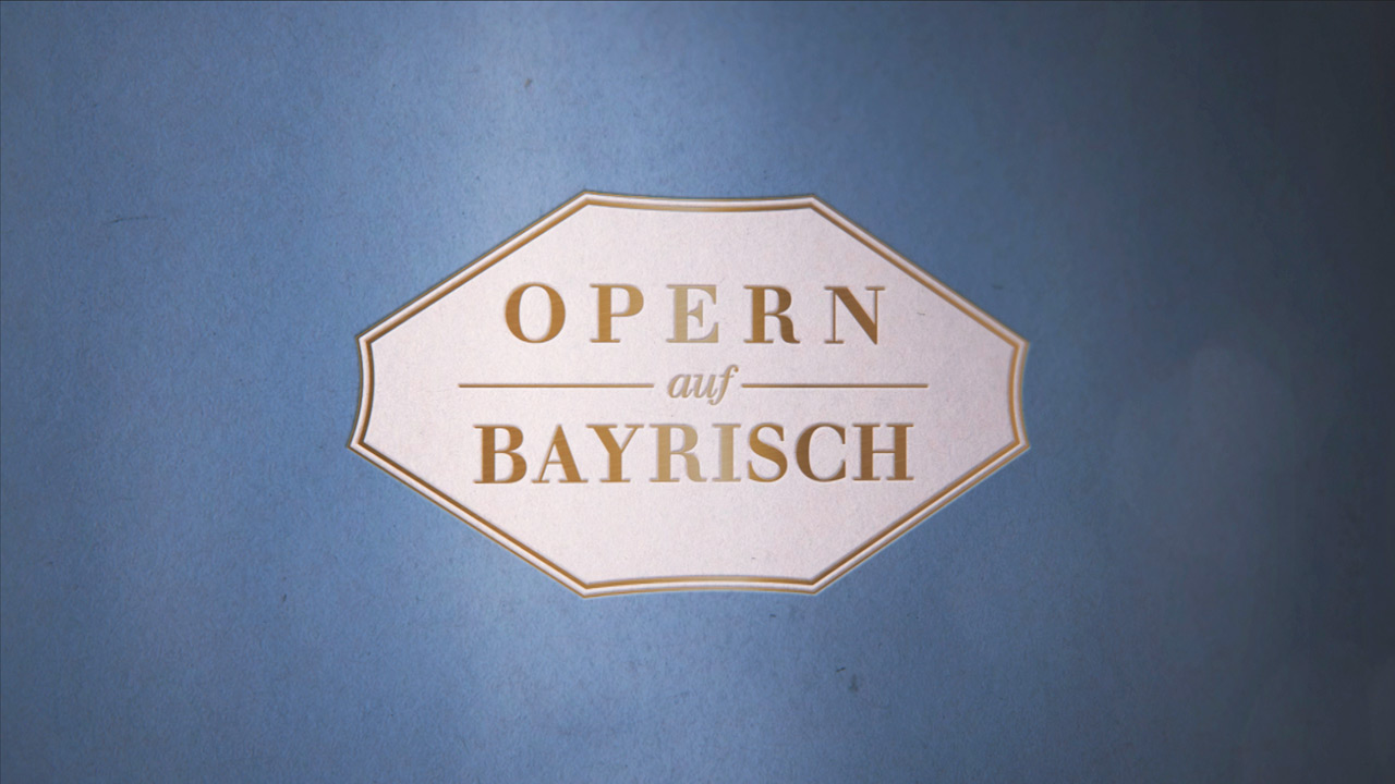 OpernAufBayrisch Motion Design